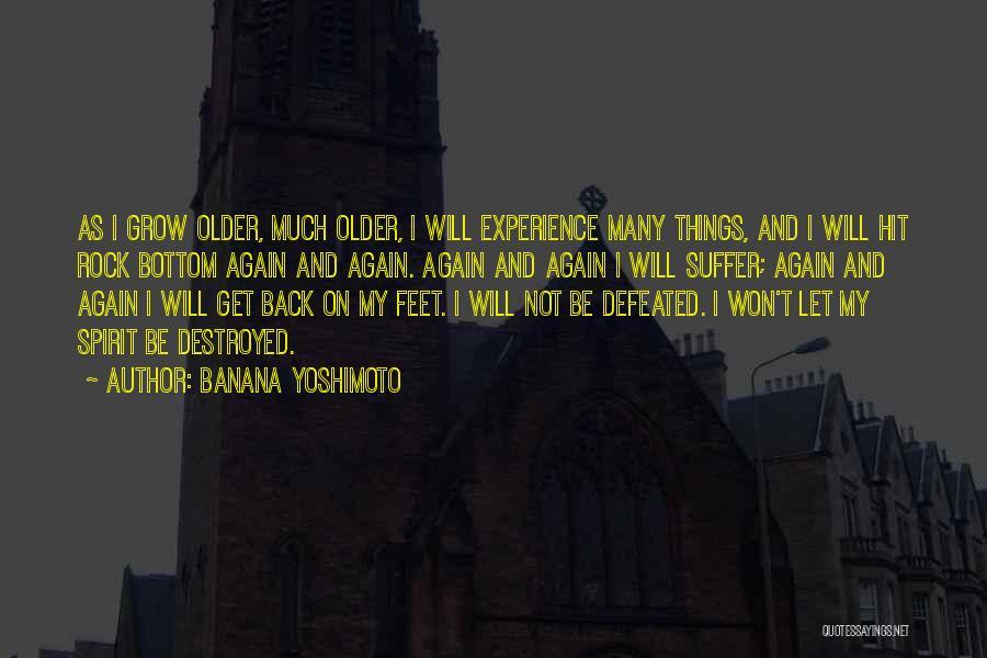 Rock Bottom Quotes By Banana Yoshimoto