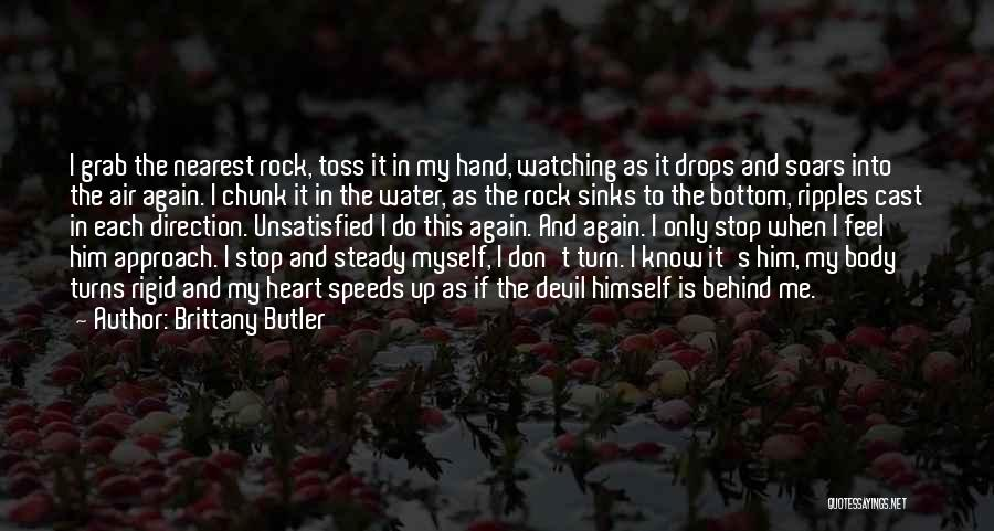 Rock Bottom Quotes By Brittany Butler