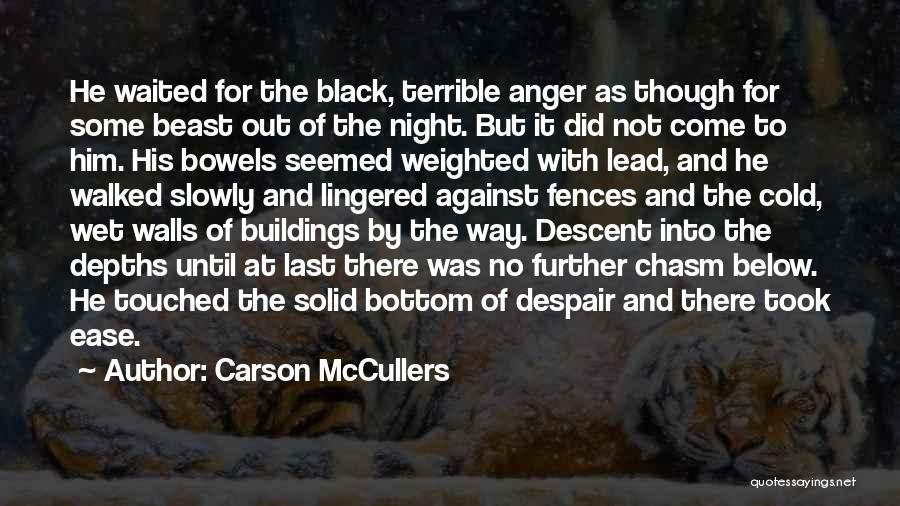 Rock Bottom Quotes By Carson McCullers