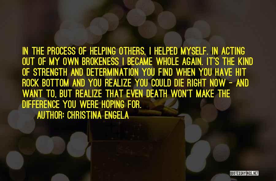 Rock Bottom Quotes By Christina Engela