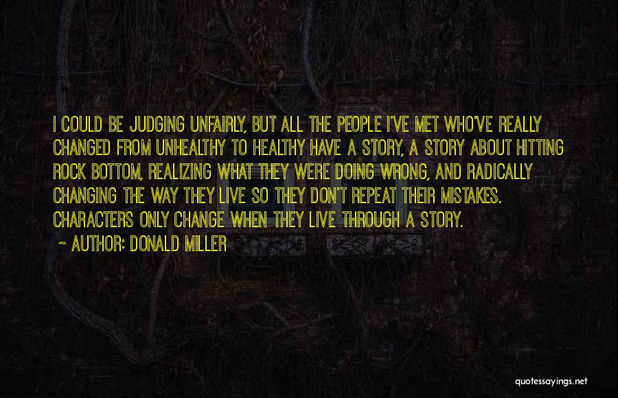 Rock Bottom Quotes By Donald Miller