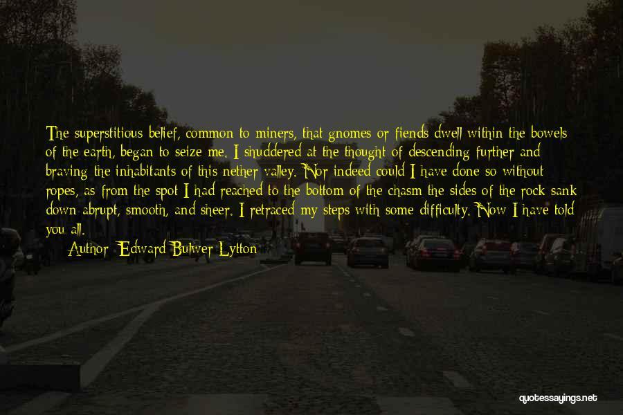 Rock Bottom Quotes By Edward Bulwer-Lytton