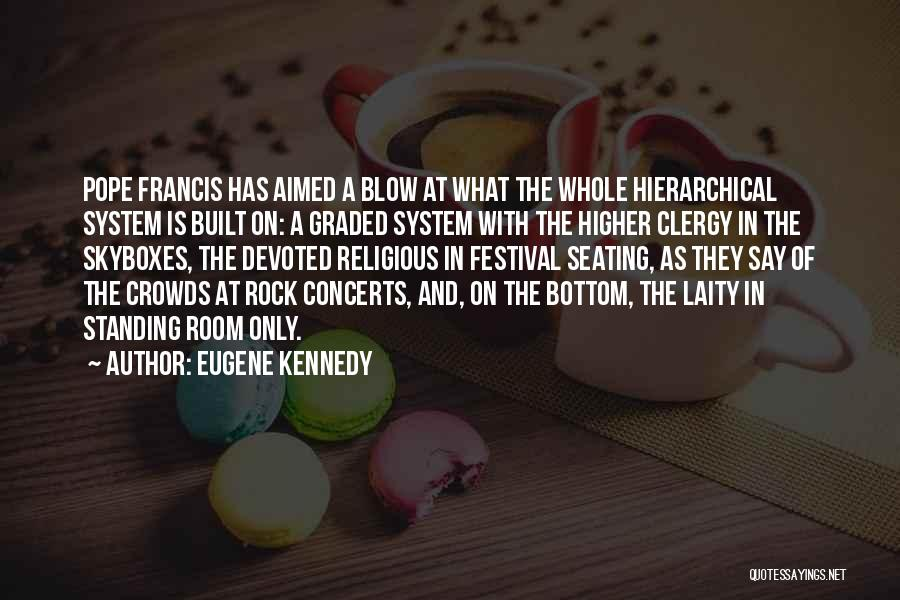 Rock Bottom Quotes By Eugene Kennedy