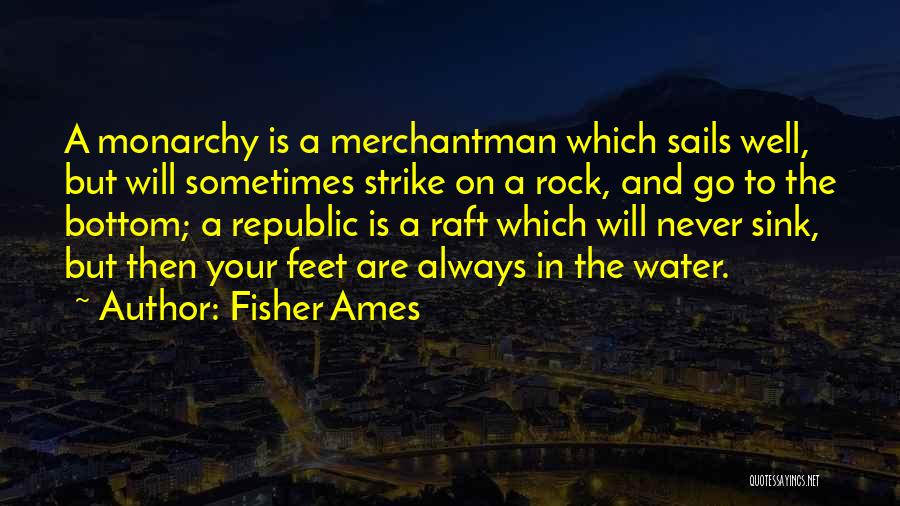 Rock Bottom Quotes By Fisher Ames