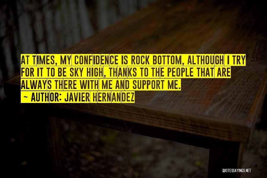Rock Bottom Quotes By Javier Hernandez