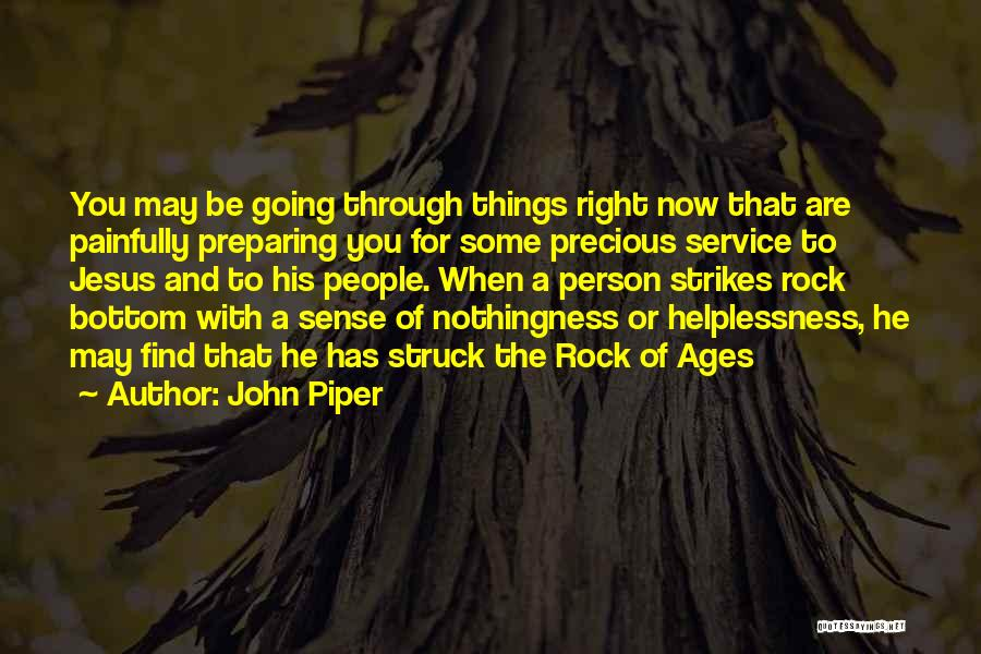 Rock Bottom Quotes By John Piper