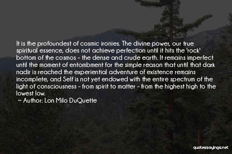 Rock Bottom Quotes By Lon Milo DuQuette