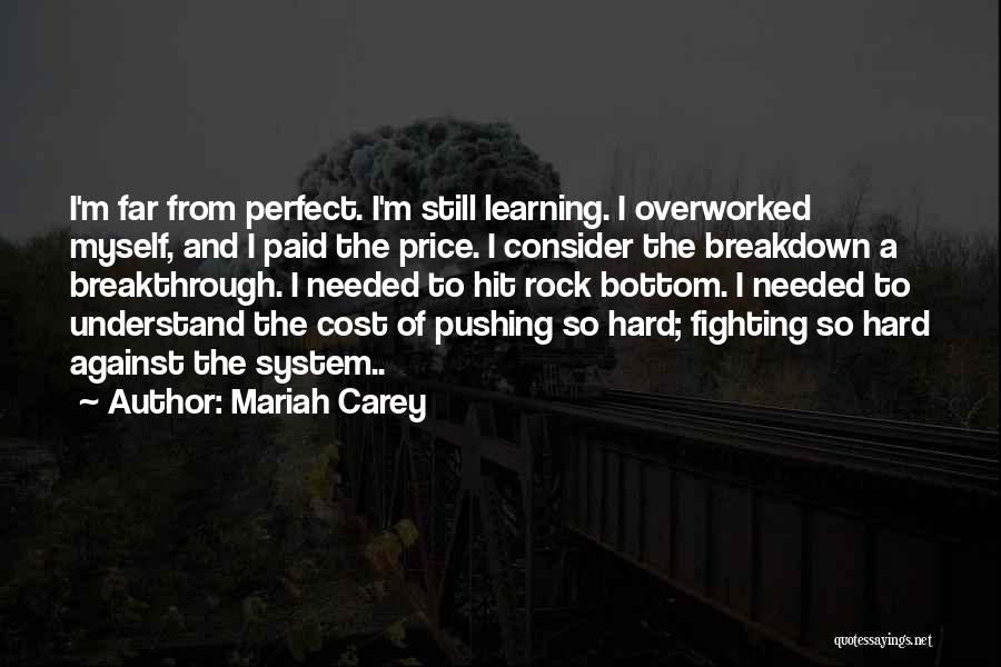 Rock Bottom Quotes By Mariah Carey