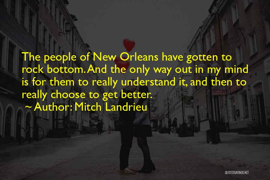 Rock Bottom Quotes By Mitch Landrieu