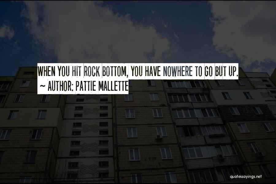 Rock Bottom Quotes By Pattie Mallette