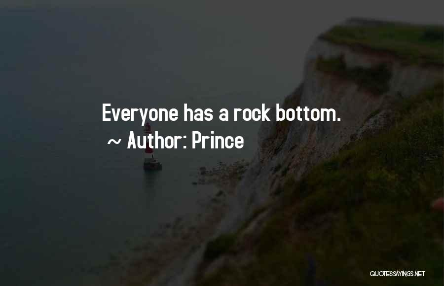Rock Bottom Quotes By Prince