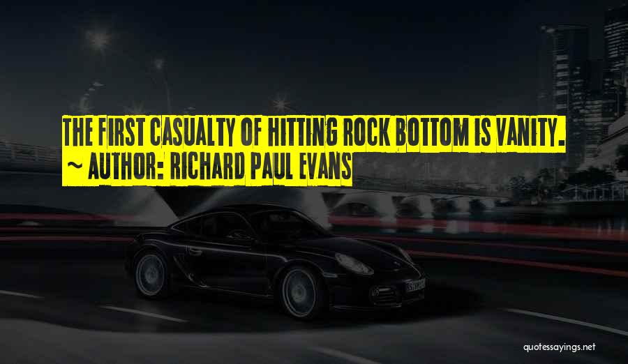 Rock Bottom Quotes By Richard Paul Evans