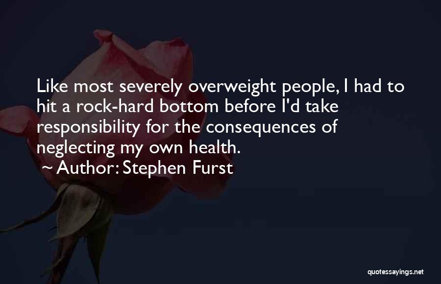 Rock Bottom Quotes By Stephen Furst
