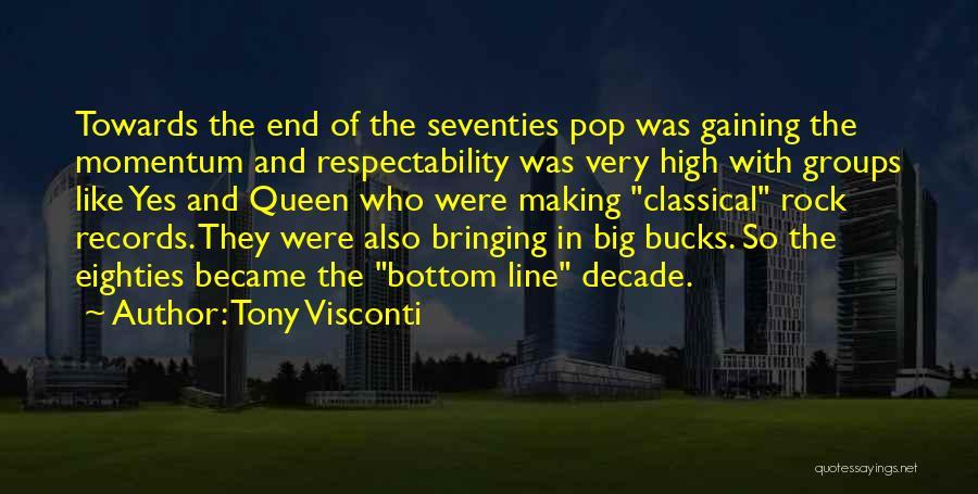 Rock Bottom Quotes By Tony Visconti