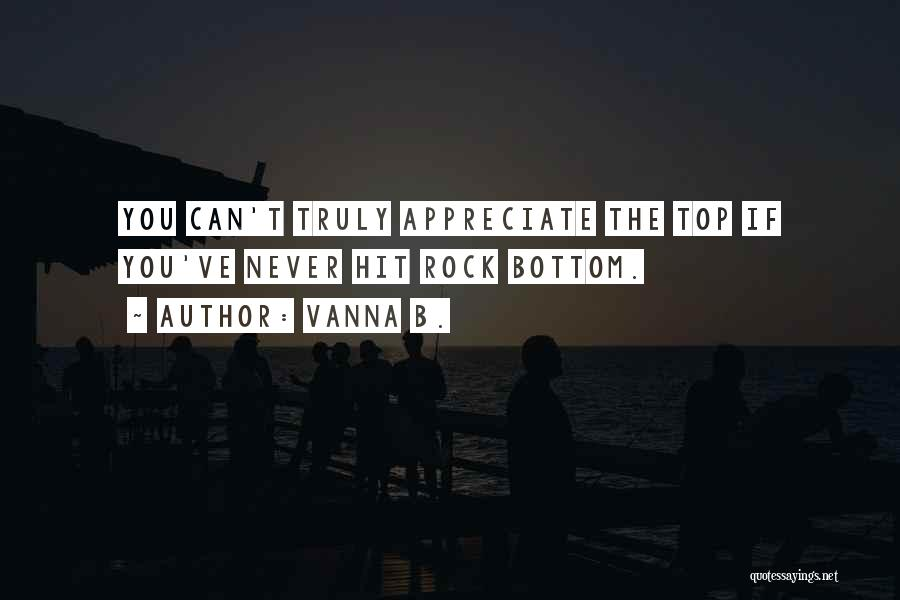 Rock Bottom Quotes By Vanna B.