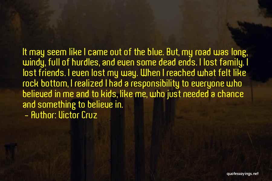 Rock Bottom Quotes By Victor Cruz
