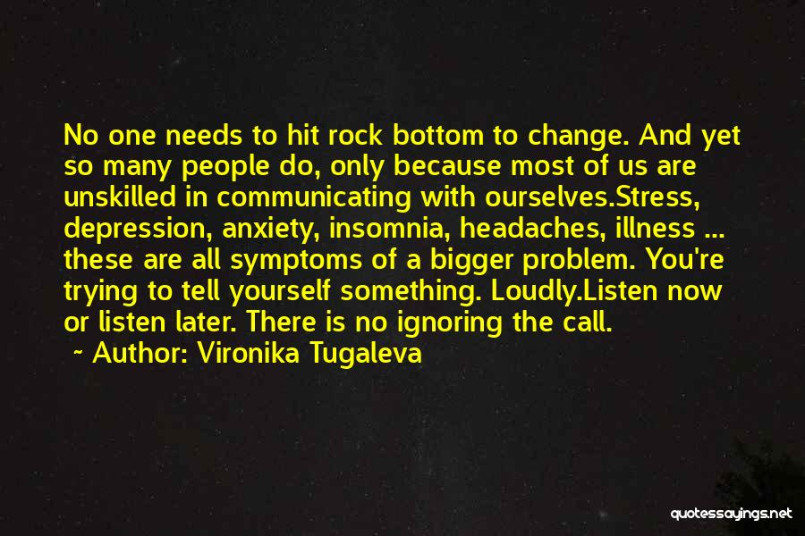 Rock Bottom Quotes By Vironika Tugaleva