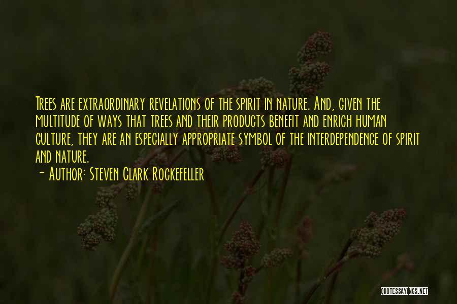 Rockefeller Tree Quotes By Steven Clark Rockefeller