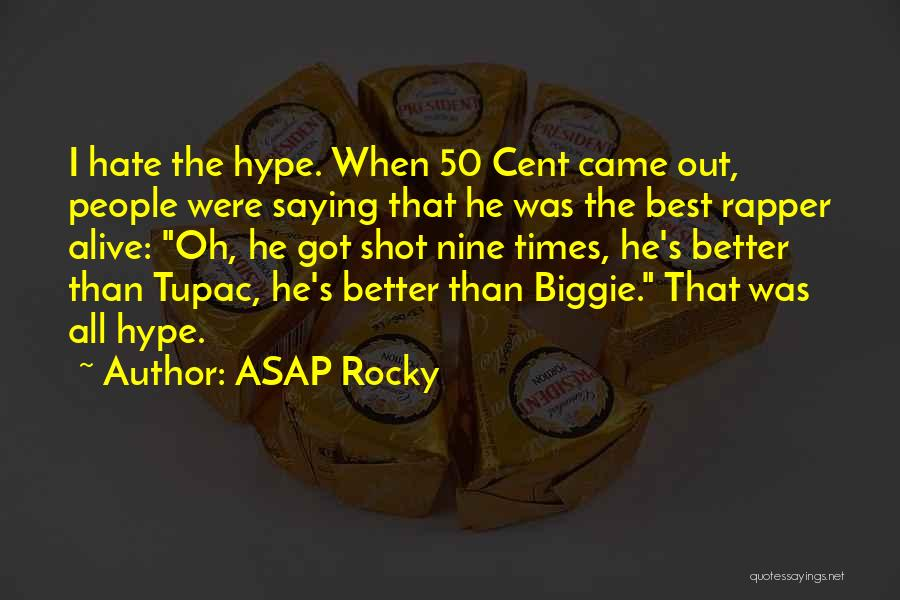 Rocky 6 Quotes By ASAP Rocky