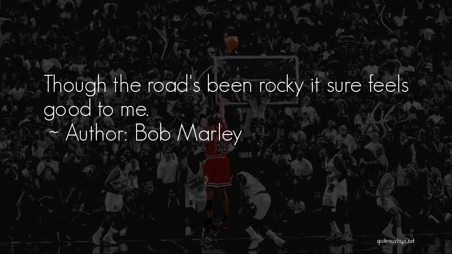 Rocky 6 Quotes By Bob Marley