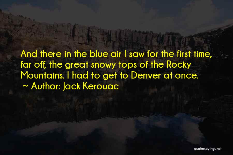 Rocky 6 Quotes By Jack Kerouac