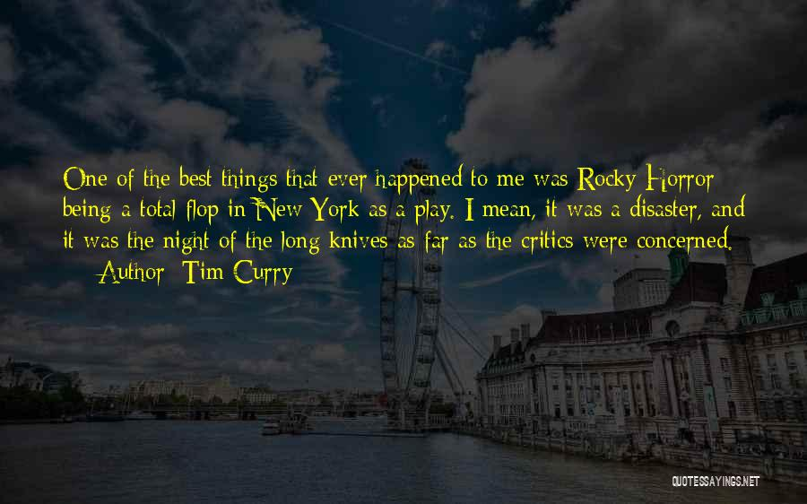 Rocky 6 Quotes By Tim Curry