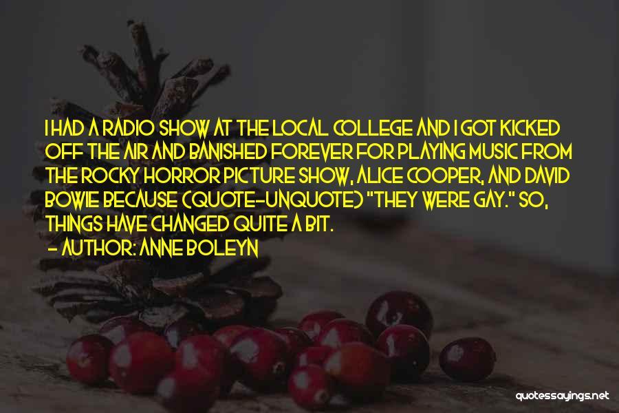 Rocky Horror Quotes By Anne Boleyn