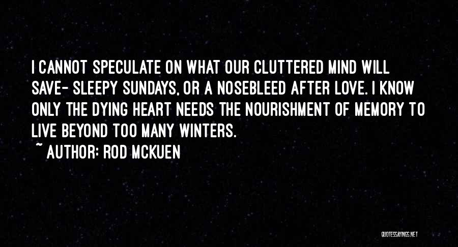 Rod McKuen Quotes 107166