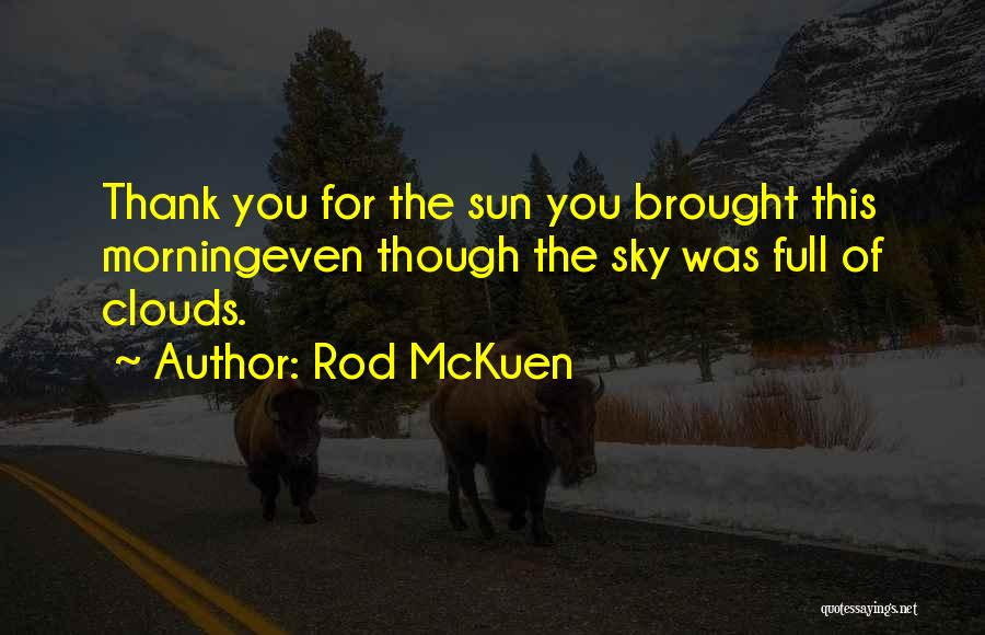 Rod McKuen Quotes 1494953