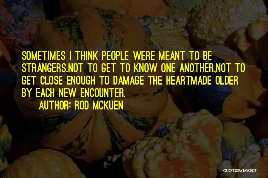 Rod McKuen Quotes 1717701
