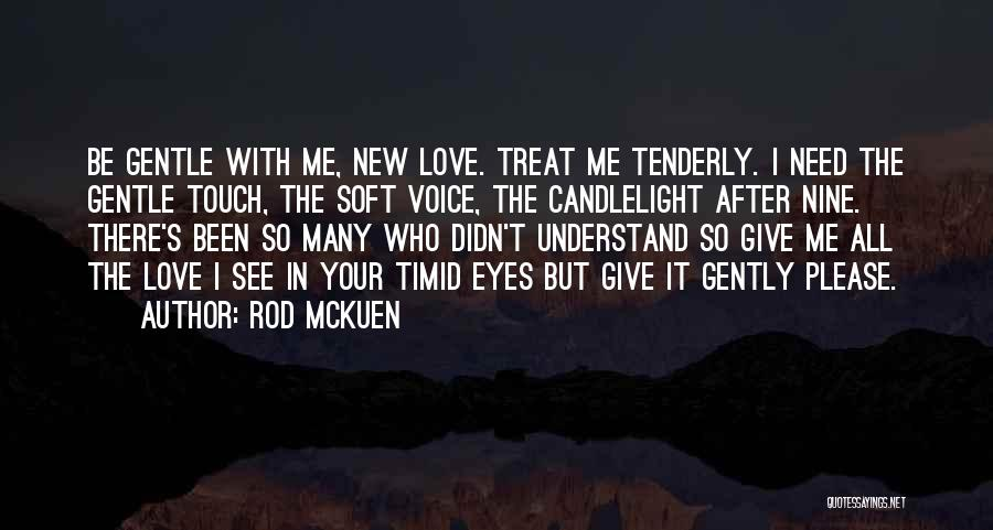 Rod McKuen Quotes 1735172