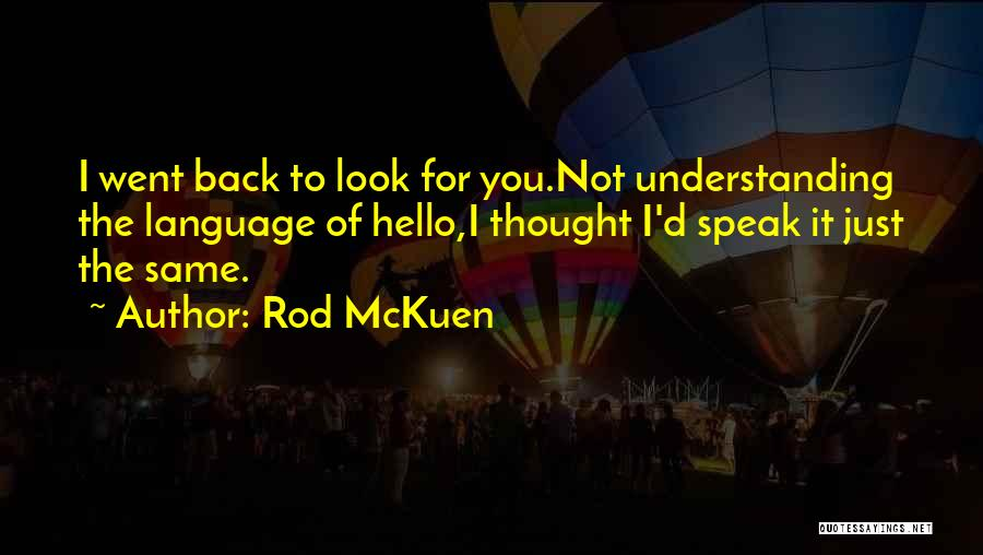 Rod McKuen Quotes 1889993
