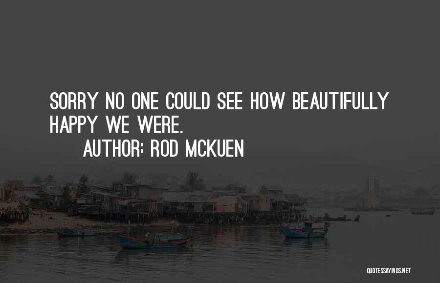 Rod McKuen Quotes 2109730