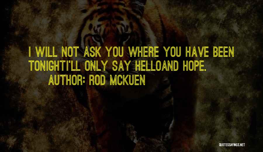 Rod McKuen Quotes 2142101