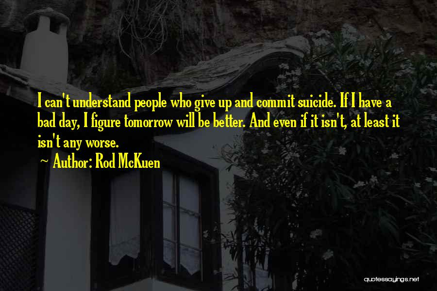 Rod McKuen Quotes 385601