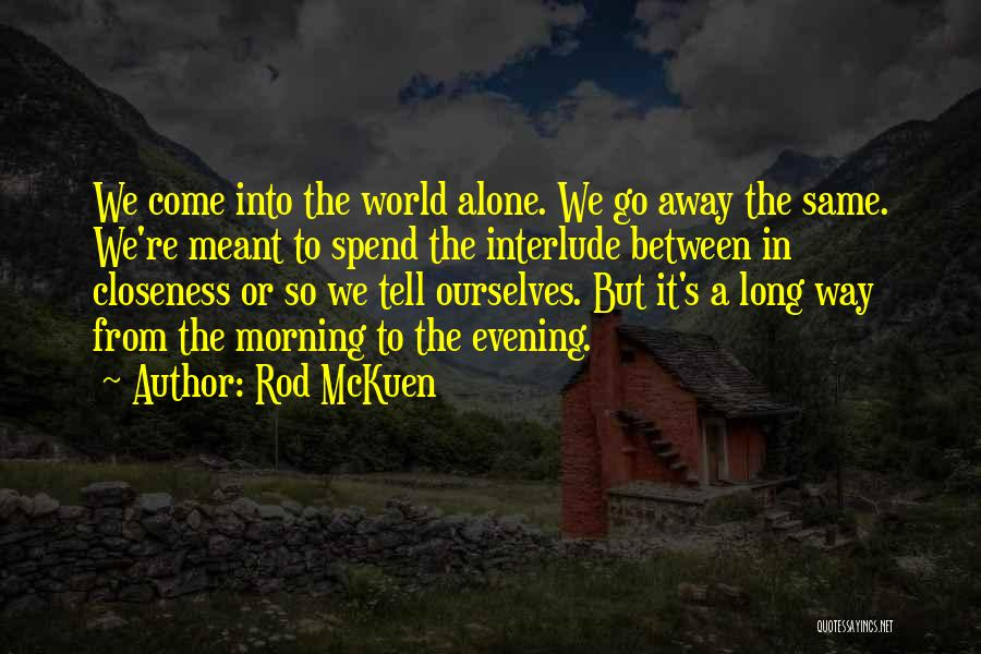 Rod McKuen Quotes 491605