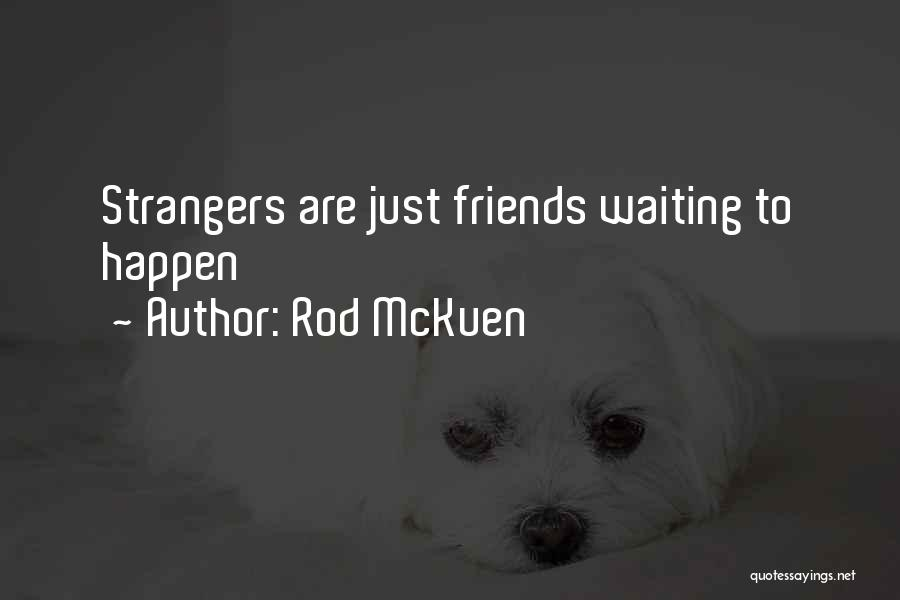 Rod McKuen Quotes 533976