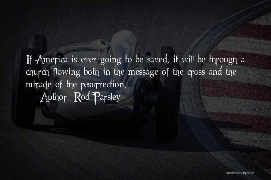 Rod Parsley Quotes 190241