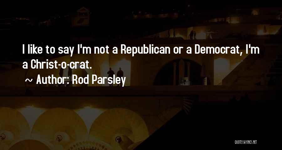 Rod Parsley Quotes 2155357