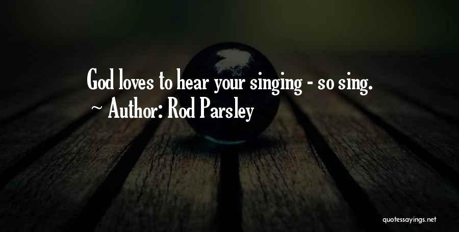 Rod Parsley Quotes 479727