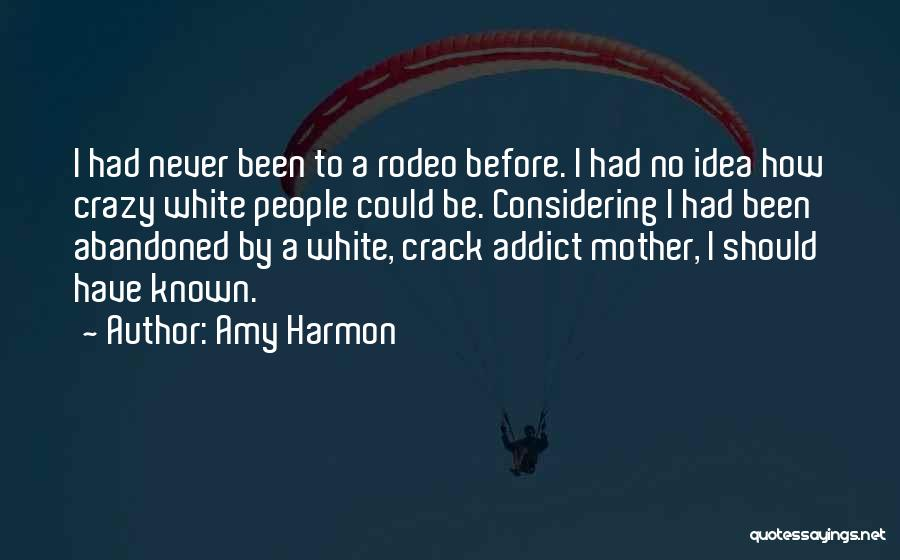Rodeo Quotes By Amy Harmon