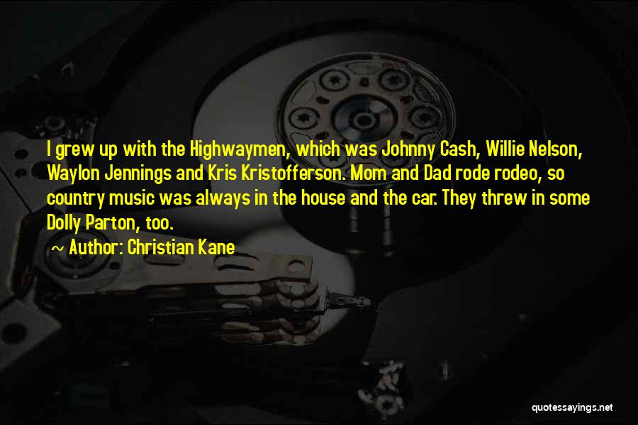 Rodeo Quotes By Christian Kane