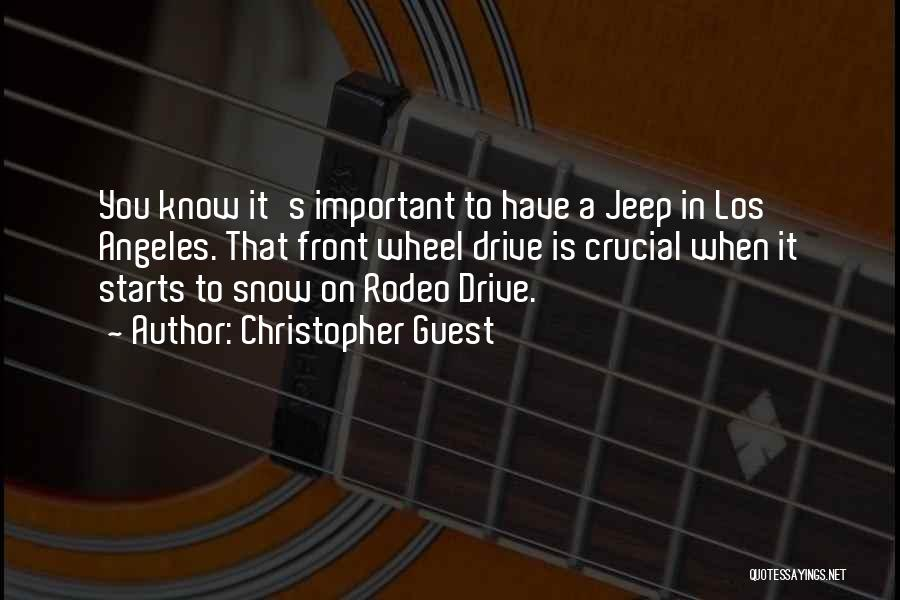 Rodeo Quotes By Christopher Guest