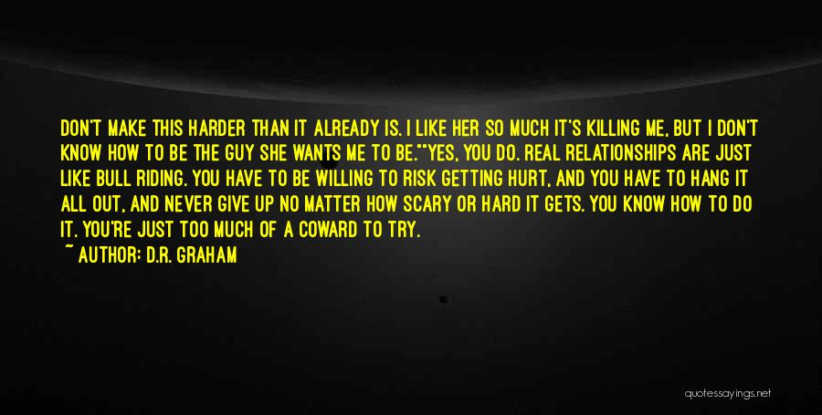 Rodeo Quotes By D.R. Graham