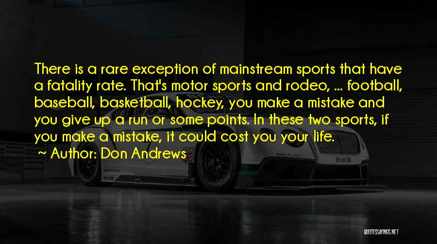 Rodeo Quotes By Don Andrews