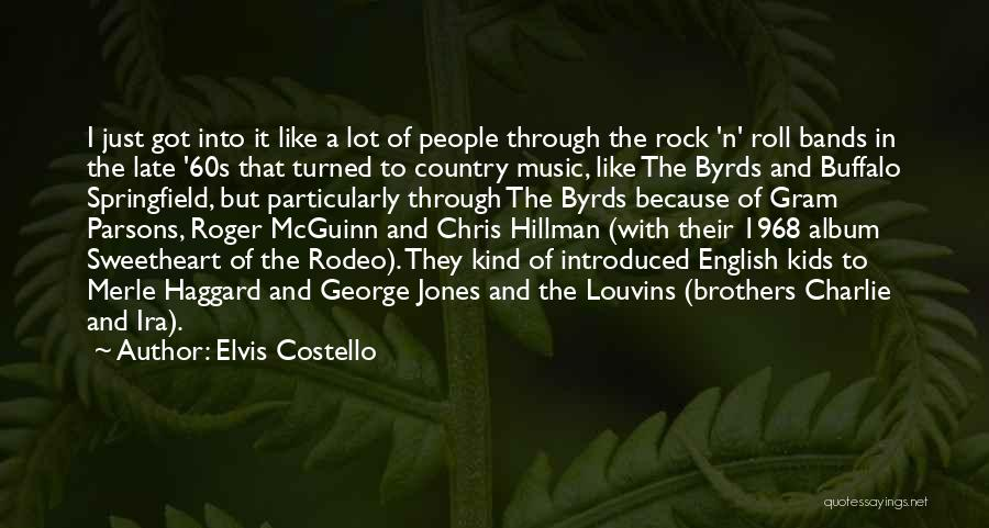 Rodeo Quotes By Elvis Costello