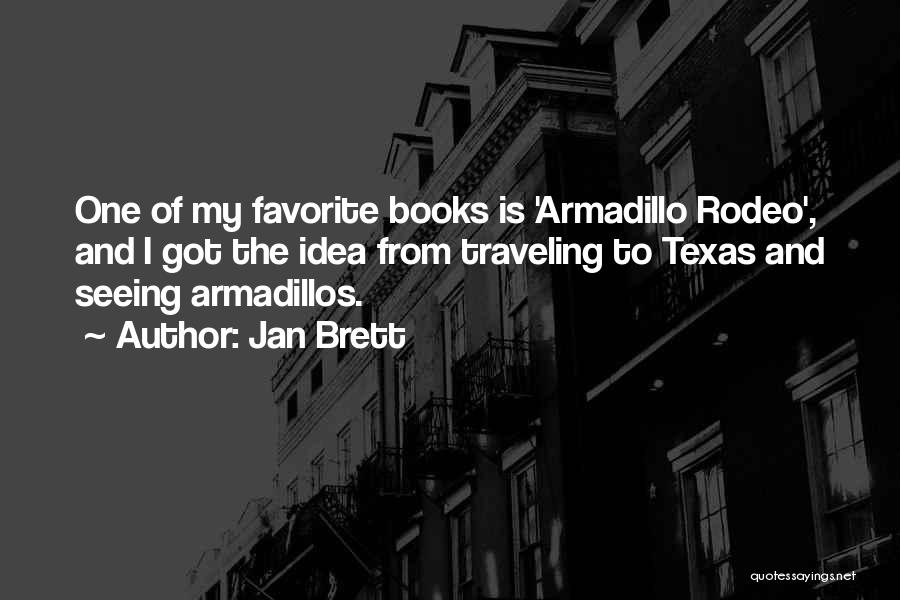 Rodeo Quotes By Jan Brett