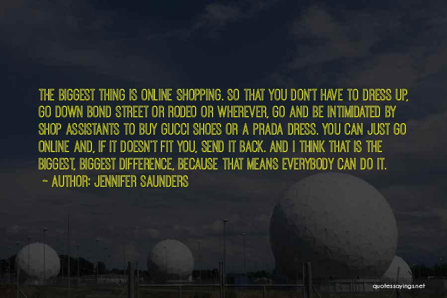 Rodeo Quotes By Jennifer Saunders