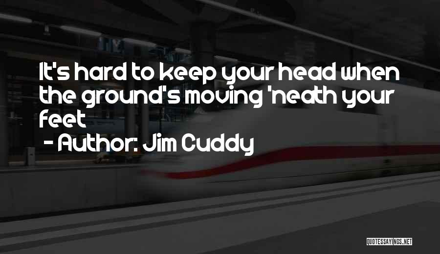 Rodeo Quotes By Jim Cuddy