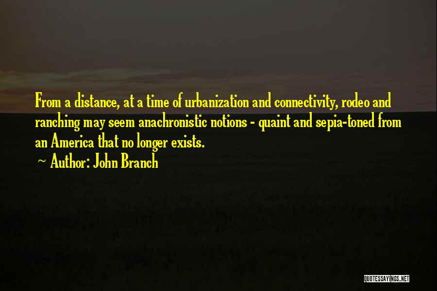 Rodeo Quotes By John Branch